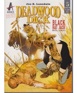 Deadwood Dick - n. 5 - novembre 2018 - mensile