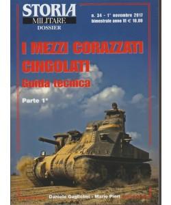 Storia Militare Dossier - mimestrale n. 34 Novembre 2017