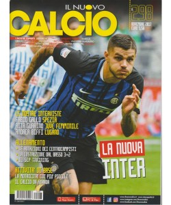 Il Nuovo Calcio - Mensile n. 298 Novembre 2017 La nuova INTER