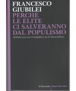 Perché le élite ci salveranno dal populismo di Francesco Giubilei