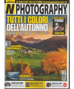 Nikon Photography Magazine - mensile n. 69 - Novembre 2017 - 100% Nikon