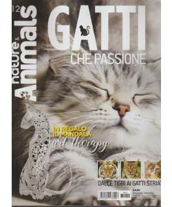 Nature & Animals - trimestrale n. 12 novembre 2017 - Gatti che passione