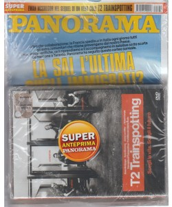 Panorama - settimanale n. 31(2669) - 20 Luglio 2017 + DVD T2 Trainspotting