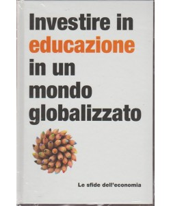 Le Sfide dell'economia  - Investire in educazione in un mondo globalizzato