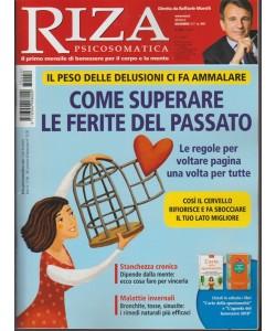 RIZA Psicosomatica - mensile n.442 Dicembre 2017  Superare le Ferite del Passato