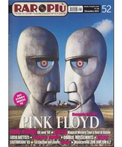 Raropiù - mensile n. 52 Dicembe 2017  - Pink FloydDiscografia 1983-2017