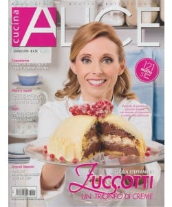 Alice Cucina - mensile n. 1 Gennaio 2018 - 121 ricette di 5 scuole di cucina