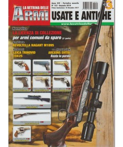 La Vetrina delle Armi: Usate e Antiche - mensile n. 152 Gennaio 2017