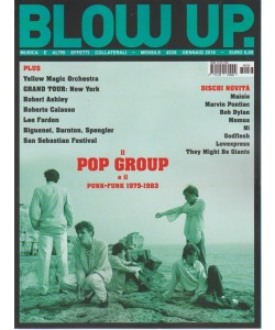 Blow Up Rock - mensile n. 236 Gennaio 2018 il Pop group e il Punk-Funk 1979-1983