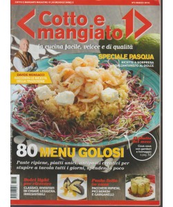 Cotto e Mangiato - mensile n. 3 Marzo 2016 - 80 menu gustosi
