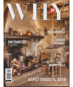 Why Marche - bimestrale n. 38 Dicembre 2018 - il Magazine made in Marche