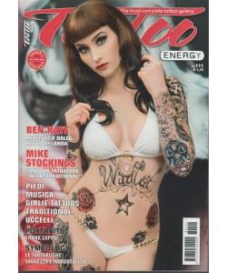 Tattoo Energy - bimestrale n. 111 Febbraio 2018 the nost complete tatto gallery