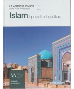 Le antiche civiltà - Islam. I popoli e la cultura - n. 7 - settimanale -