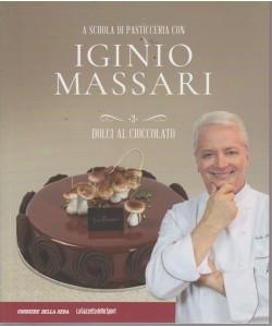 A scuola di pasticceria con Iginio Massari - Dolci al cioccolato - volume 3 - settimanale