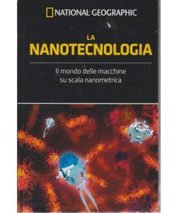 Le Frontiere Della Scienza - La nanotecnologia - n. 29 - settimanale - 3/10/2018 - National Geographic