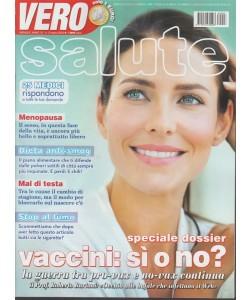 Vero Salute - mensile n. 3 Marzo 2018 - Dossier Vaccini: sì o no?
