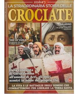 Bbc History Speciale Super - n. 11 - La straordinaria storia delle Crociate - bimestrale - ottobre - novembre 2018 -