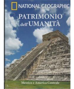 Patrimonio Dell'umanità - National Geographic - Messico e America Centrale - n. 4 - settimanale - 3/10/2018