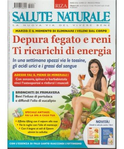RIZA Salute Naturale - mensile n. 227 Marzo 2018 La nuova via del vivere bene