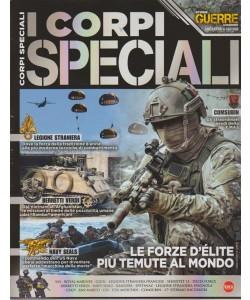 Guerre E Guerrieri Speciale - Storia - n. 1 - bimestrale - ottobre - novembre 2018 - I corpi speciali