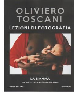 Oliviero Toscani - Lezioni di fotografia - La mamma - n. 33 - settimanale