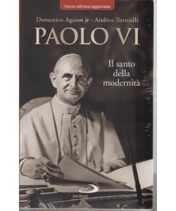 Paolo VI - Il santo della modernità - ottobre 2018 - Domenico Agasso jr - Andrea Tornielli