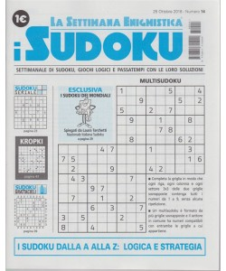 La settimana enigmistica - I sudoku - n. 14 - 25 ottobre 2018 - settimanale