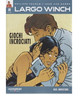 Albi Avventura - Largo Winch n. 10 - Giochi incrociati - settimanale -