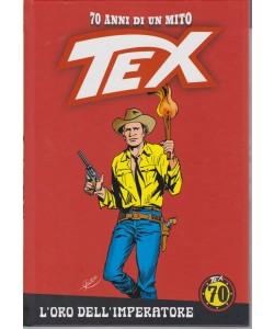 Tex -  70 anni di un mito - n. 44 - L'oro dell'imperatore - settimanale