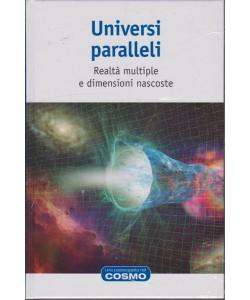 Cosmologia - Universi paralleli - n. 4 - settimanale - 26/10/2018