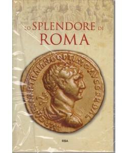 Grecia E Roma - Lo Splendore Di Roma - n. 5 - settimanale - 26/10/2018