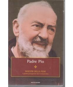 Padre Pio - Maestri della fede - n. 11 - settimanale - 30/10/2018