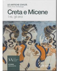 Le antiche civiltà - Creta e Micene - I re, gli eroi - n. 11 - settimanale -