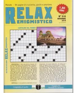 Relax - Enigmistico - n. 510 - novembre 2018 - mensile