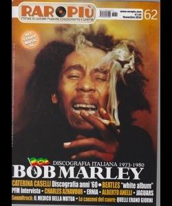 Raropiu' - Bob Marley-n. 62 - novembre 2018 - mensile