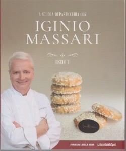 A scuola di pasticceria con Iginio Massari - Biscotti - volume 8 - settimanale