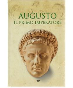 Grecia E Roma - Augusto Il Primo Imperatore - n. 7 - settimanale - 9/11/2018
