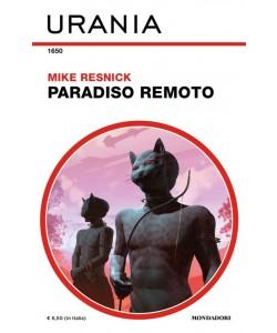 Urania Collana 1650: Paradiso remoto di MIKE RESNICK