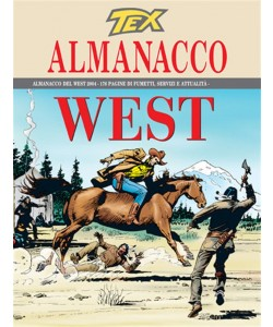 TEX - ALMANACCO DEL WEST 2004 Bonelli editore