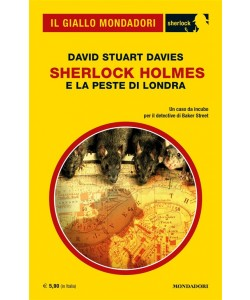 Il Giallo Mondadori Sherlock 19: Sherlock Holmes e la peste di Londra