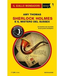 Il Giallo Mondadori Sherlock 20: Sherlock Holmes e il mistero del Sussex
