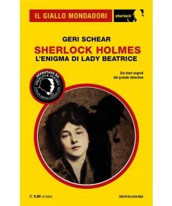 Il Giallo Mondadori Sherlock 21: Sherlock Holmes – L'enigma di Lady Beatrice