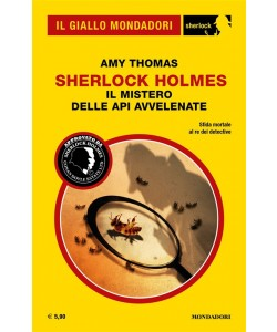 Il Giallo Mondadori Sherlock 24: Sherlock Holmes; il mistero delle api avvelenate