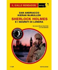 Il Giallo Mondadori Sherlock 25: Sherlock Holmes e i segreti di Londra
