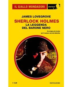 Il Giallo Mondadori Sherlock 26: Sherlock Holmes; La leggenda del Barone Nero