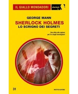 Sherlock Holmes - Lo scrigno dei segreti (Il Giallo Mondadori Sherlock)