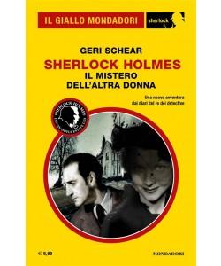 Il Giallo Mondadori Sherlock 36: Sherlock Holmes; il mistero dell'altra donna