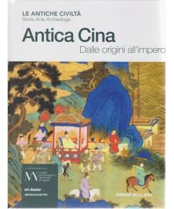 Antiche Civilta' - Antica Cina - Dalle origini all'impero - n. 12 - settimanale -