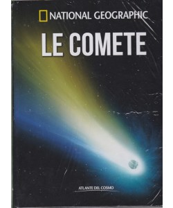Atlante Del Cosmo - Le Comete - National Geographic - n. 21 - quindicinale - 9/11/2018