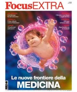 Focus Extra - N° 73 - Le nuove frontiere della medicina